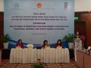 越南着力增强女性在国会及各级人民议会中的参与