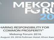 2016年湄公论坛:促进共同繁荣 我们彼此的责任