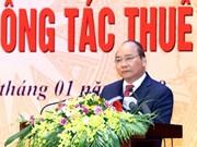 政府总理阮春福:税务总局要拟定以纳税人和服务对象为中心的政策