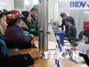 越南投资与发展银行拟在缅甸设立分行